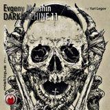 Evgeny Manshin - DARKMACHINE 11 (Supported by Yuri Legov)