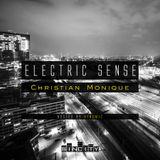 Electric Sense 028 (April 2018) [Guestmix by Christian Monique]