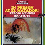 Sergio Mendes y Brasil 65 - En El Matador Con sus Amigos Mixtape