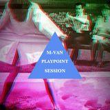 M-Van - Playpoint Session  (Trap mix)