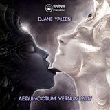 DJane Yaleeni - Aequinoctium Vernum 2017