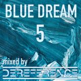 blue dream 5 - liquid and inspired drum and bass