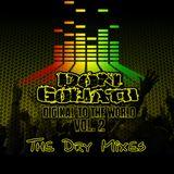 Digikal to the world Vol. 2 - The Dry Mixes (Album Mixtape)