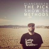 The Pick Show #56 (klangbox.fm) w/ special guest Methods 4/28/16