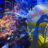 Dj Ocsi - Little House Party Music Mix 2018