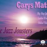 The Jazz Jousters - Podcast #4 by Carys Matic