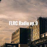 FLRC RADIO EP.9