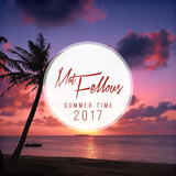 Mat Fellous - Summer Time Saint-Tropez 2017