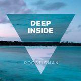 Deep Inside by Roosticman - Deep House#Dancefloors#Electronic