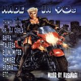 Made In 90's - Mixed by Kusanagi (2003)