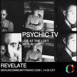 Revelate: Psychic TV (Live at The Loft Berlin, 1990)