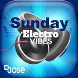 Sunday Electro Vibes Mix by DJose