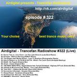 Airdigital - Trancefan Radioshow #322 2017-11-03