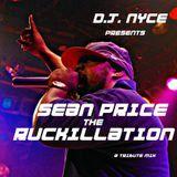 D.J. NYCE - RUCKILLATION - SEAN PRICE TRIBUTE MIX