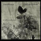 FauxReveur - Chill set XXXVIII