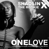 ShaolinX - OneLove 2012