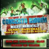 Concerto Riddim Mix By Mr Mentally (Jan 2013)