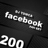 DJ TOMCA - Facebook Fan Set 200