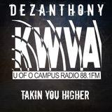 Takin' You Higher 10.11.15 - Dez Anthony - KWVA Eugene 88.1 FM