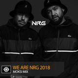 Moksi - We Are NRG 2018 Mix