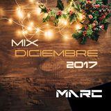 DJ Marc - Mix Diciembre 2017