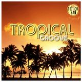 Tropical Groove - A bunch of sun