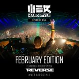 Brennan Heart presents WE R Hardstyle February 2018 (Reverze Special)