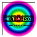 Melting Pot 10
