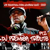 Dj Maintain - Lost Sounds Show 206 - Dj Premier Tribute Part 2