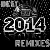 THE BEST REMIXES OF 2014  (RU VERSION - 40 TRACKS NON STOP MIX)