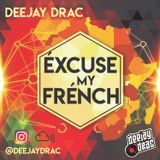 Excuse My French Vol.1 - Afro Vibe