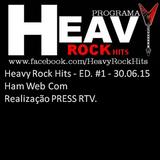 Heavy Rock Hits - ED #1 - 30.06.15 - Ham Web Com