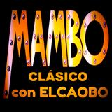 #mambo Mambo Clásico con El Caobo | March 4, 2018