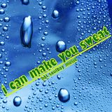 i can make you sweat