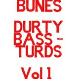 Durty Bass-Turds Vol 1 - DannyBunes