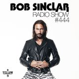 Bob Sinclar - Radio Show #444