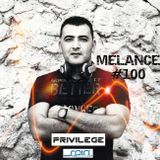 MELANCE EP. 100