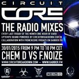 "Circuit Core ""The Radio Mixes"" Episode 1: Chem D Vs F.Noize"