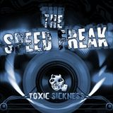 The Speed Freak - Uptempo Hardcore Mix For Toxic Sickness 01-2016