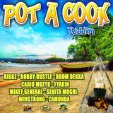 "Mr. Bruckshut - ""Pot A Cook Riddim (2013) Mix"""