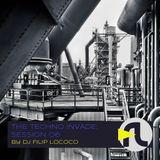 DJ Filip Lococo - The Techno Invade; Session 06