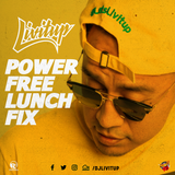 DJ Livitup On Power 96 Lunch Mix (August 28, 2019)