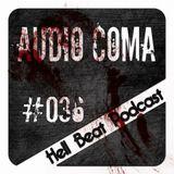 AUDIOCOMA - Hell Beat Podcast #36