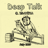 O. ISAYEVA - Deep Talk (July 2019)