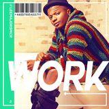WORK #3 [Dancehall / Afrobeat / Grime - Sept 2017] - DJ LEE MAJORS