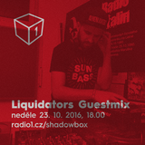 Shadowbox @ Radio 1 23/10/2016: Liquidators Guestmix