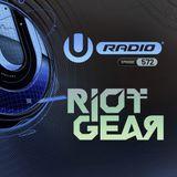 UMF Radio 572 - Riotgear