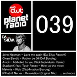 DJ Da Silva - Planet Radio the Club #39 (03-2014)