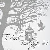 T.Bird - BirdCage #1
