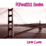 POPandSOUL Goodies #013: NEW WAVE (from San Francisco Bay)